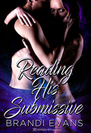 Reading His Submissive -- Brandi Evans